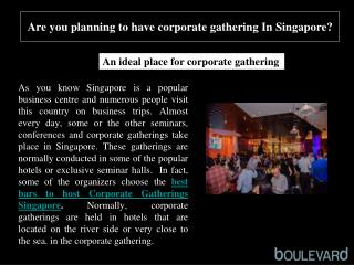 Are you planning to have corporate gathering In Singapore?
