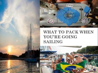 WHAT TO PACK WHEN YOU'RE GOING SAILING