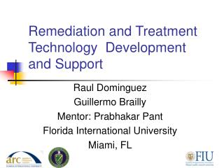 Remediation and Treatment Technology  Development and Support