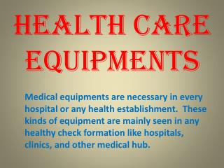 Health Care Equipments