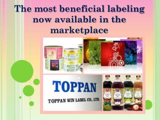The most beneficial labeling now available in the marketplac