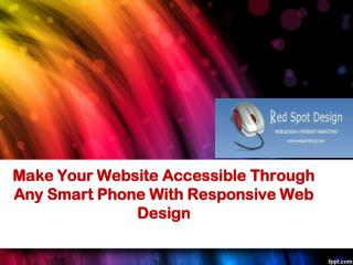 Make Your Website Accessible Through Any Smart Phone With Re