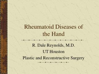 Rheumatoid Diseases of the Hand