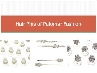 Hair Pins of Palomar Fashion