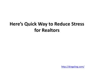 Here's Quick Way to Reduce Stress for Realtors