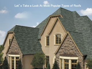 Let's Take a Look At Most Popular Types of Roofs