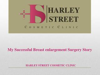 My Successful Breast enlargement Surgery Story