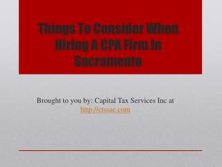 Things To Consider When Hiring A CPA Firm In Sacramento