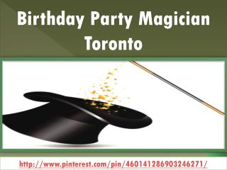 Birthday Party Magician Toronto