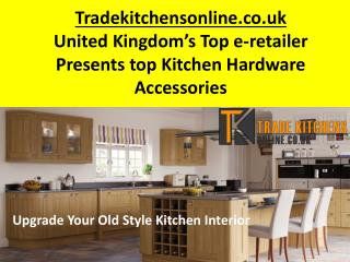 Kitchen Hardware in London