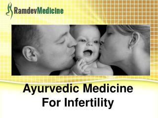 Ayurvedic Medicine for Infertility