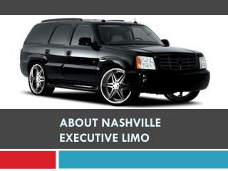 About Nashville Executive Limo