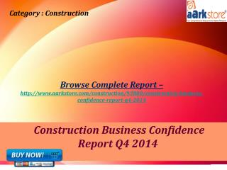 Aarkstore - Construction Business Confidence Report Q4 2014