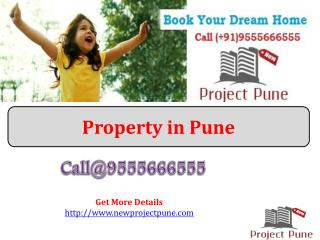Property in Pune - With 2/3/4 BHK Apartments Call 9555666555