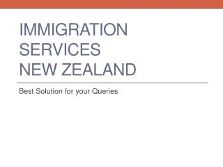 Finding Your Perfect immigration Services in New Zealand