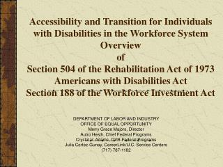Accessibility and Transition for Individuals with Disabilities in the Workforce System Overview  of Section 504 of the R