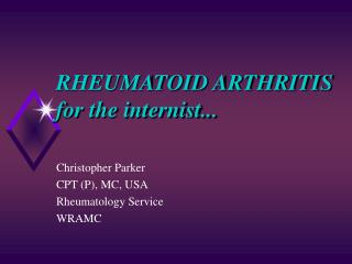 RHEUMATOID ARTHRITIS for the internist...