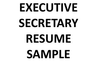 executive secretary resume sample