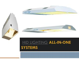 HID Lighting All-In-One Systems