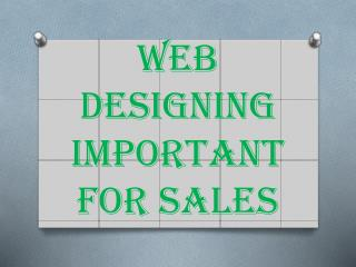 Web Designing Important For Sales