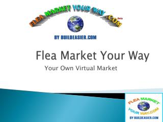 Flea Market Your Way