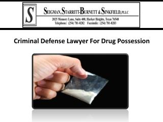 Criminal Defense Lawyer For Drug Possession