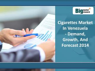 Analysis on Cigarettes Market in Venezuela 2014