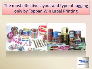 The most effective layout and type of tagging only by Toppan