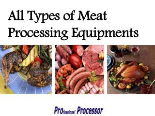 Meat processing equipments - Proprocessor.com