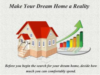 Make your Dream Home Reality