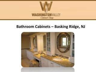Bathroom Cabinets, Basking Ridge NJ