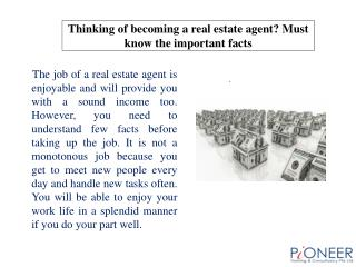 Thinking of becoming a real estate agent? Must know the impo