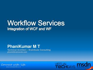 Workflow Services Integration of WCF and WF