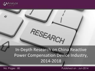 Reactive Power Compensation Market in China, 2014-2018