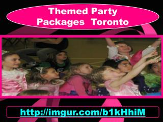 Themed Party Packages Toronto