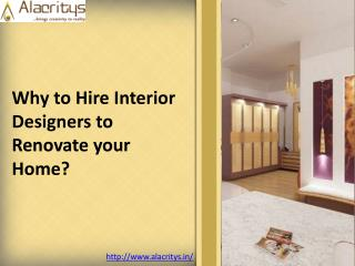 Why to hire Top interior designers to renovate your home