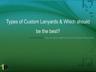 Types of Custom Lanyards