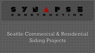 Synapse Construction - Seattle Siding