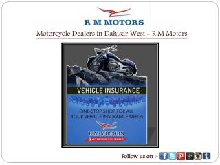 Motorcycle Dealers in Dahisar West - R M Motors