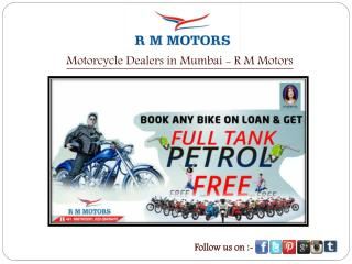 Motorcycle Dealers in Mumbai - R M Motors