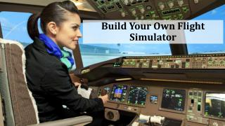Build Your Own Flight Simulator Cockpits at Home