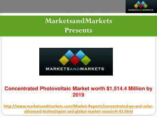 Concentrated Photovoltaic Market worth $1,514.4 Million by 2019