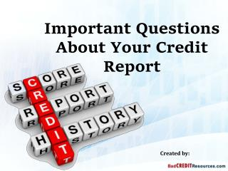 Important Questions About Your Credit Report