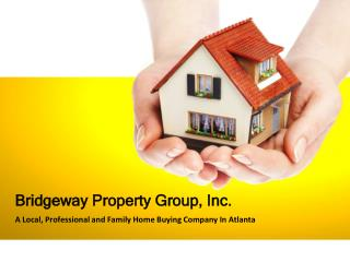 A Local, Professional and Family Home Buying Company In Atla