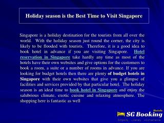 Holiday season is the Best Time to Visit Singapore