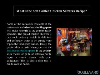 What's the best Grilled Chicken Skewers Recipe?