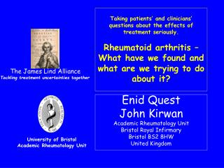 Enid Quest John Kirwan Academic Rheumatology Unit Bristol Royal Infirmary Bristol BS2 8HW United Kingdom