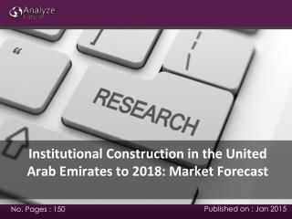 United Arab Emirates Institutional Construction Market