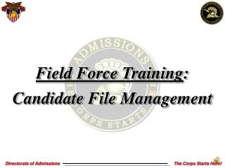 Field Force Training : Candidate File Management