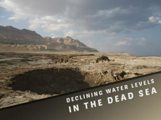 Declining water levels in the Dead Sea